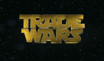 Trade Wars: Episode 1, (Another) New Hope