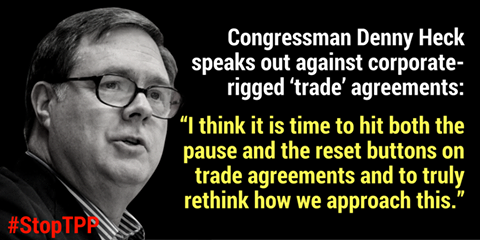 Heck Opposes TPP: Trade Should Be About People